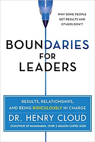 Boundaries for leaders by Dr Henry Cloud