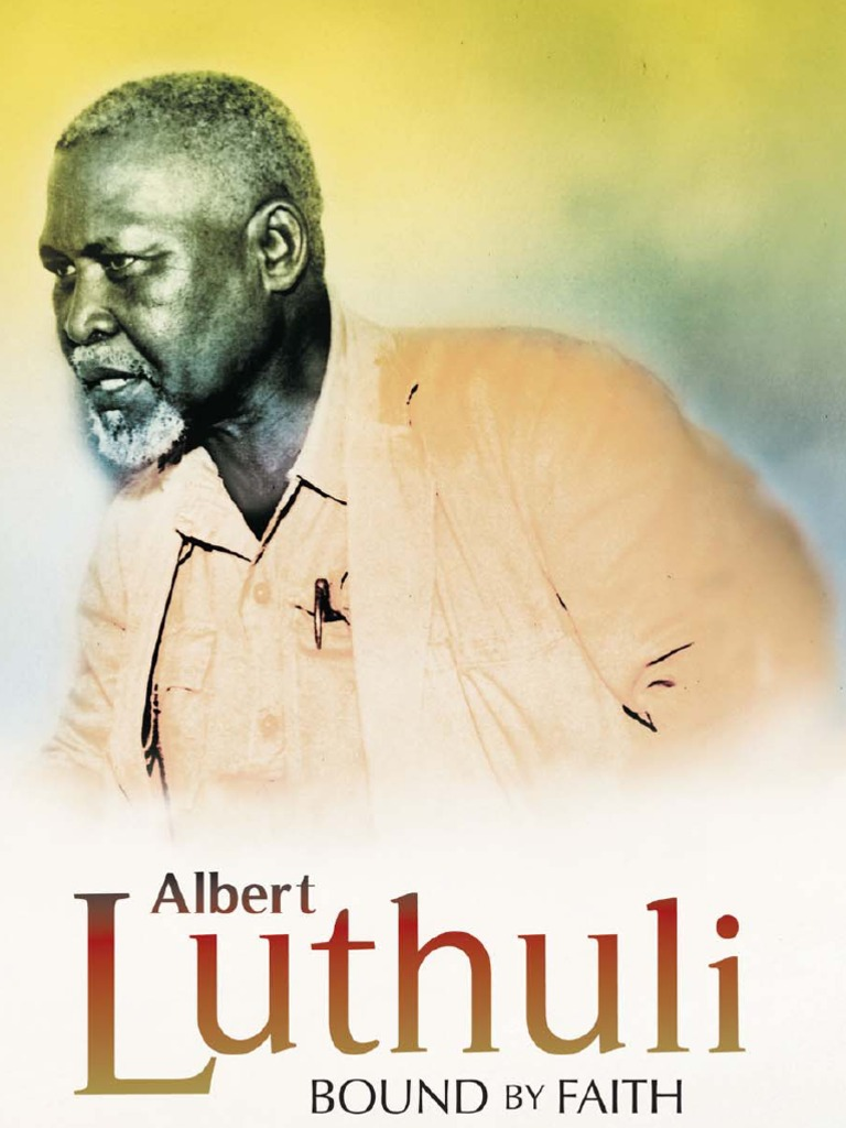 Let my people go by Chief Albert Luthuli