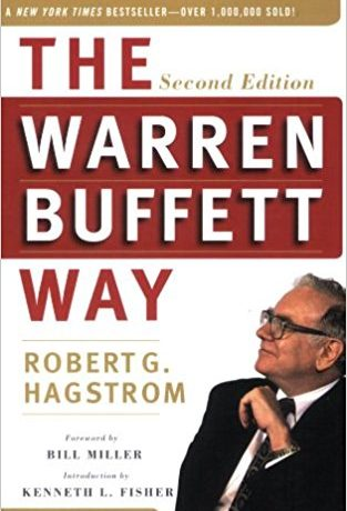 The warren Buffet way: Robert G Hagstrom