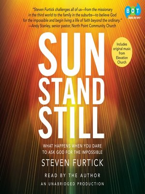 Sun Stand Still: what happens when you dare ask God for the impossible by Steven Furtick